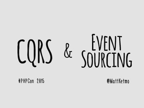 CQRS & Event Sourcing