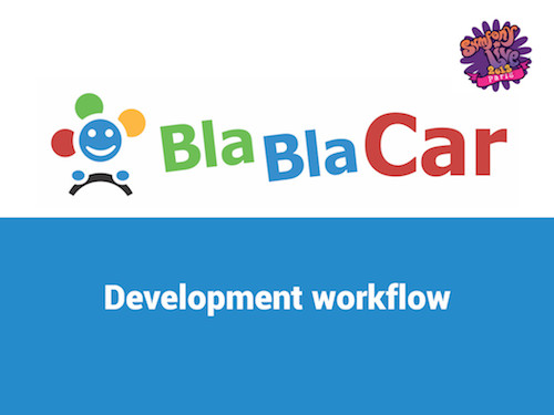 Development Workflow at BlaBlaCar